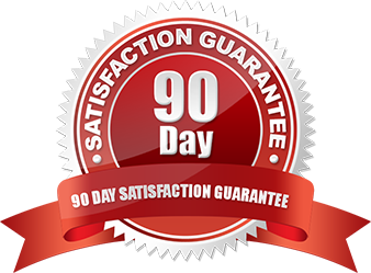 OUR 90 DAY Money Back Guarantee