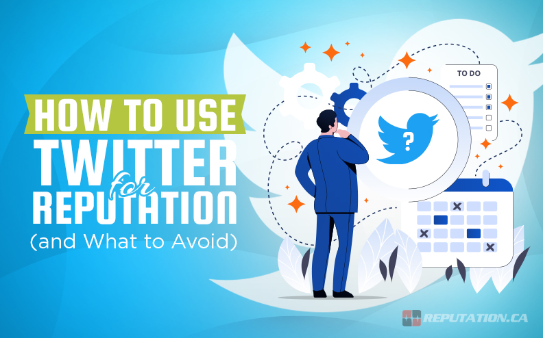 How to Use Twitter for Reputation Management (and What to Avoid)