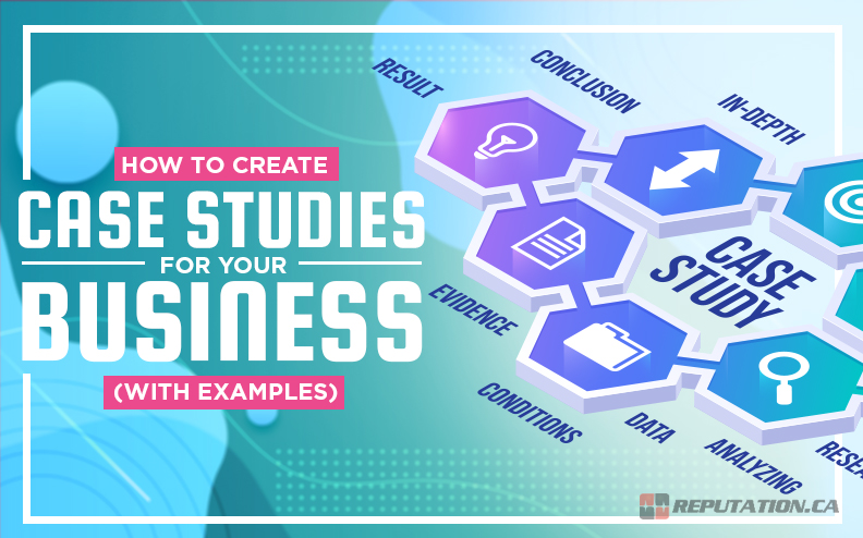 How to Create Case Studies for Your Business (With Examples)