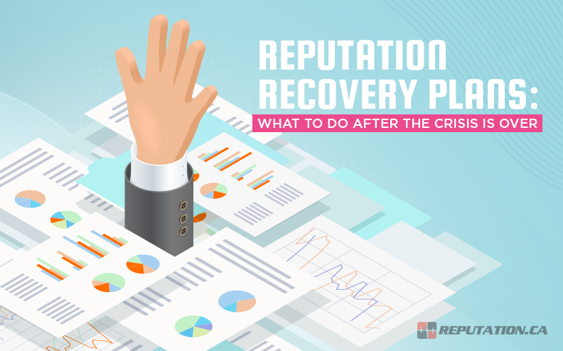Reputation Recovery Plans: What to Do After the Crisis Is Over