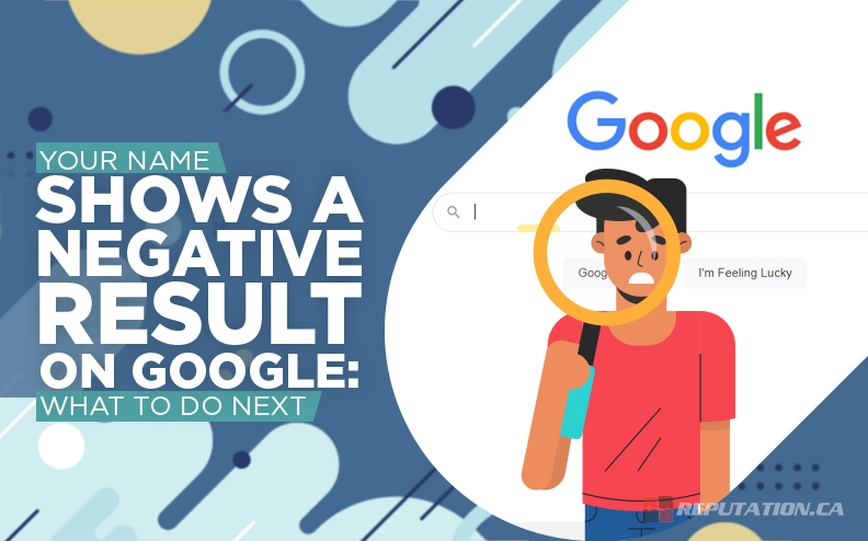Your Name Shows a Negative Result on Google: What To Do Next