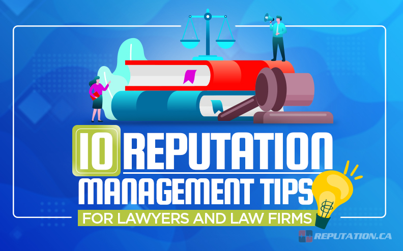 10 Reputation Management Tips for Lawyers and Law Firms